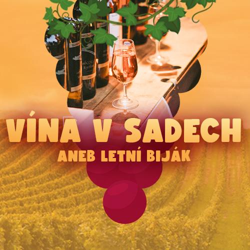 Vína v sadech aneb Letní biják - Kolej jinak